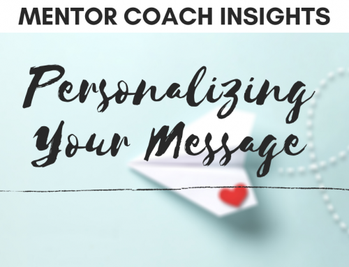 Meet People Where They Are – Personalizing Your Message