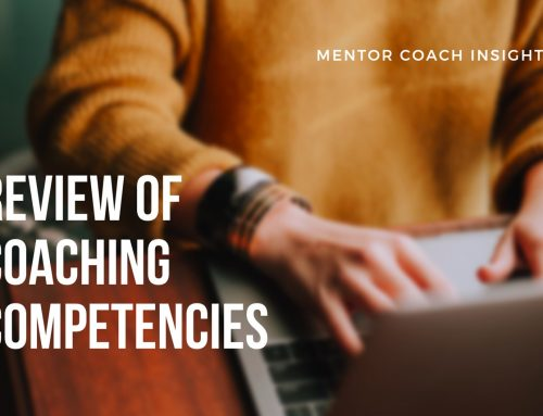 Review of Coaching Competencies